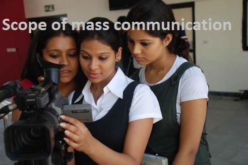 Scope of mass communication