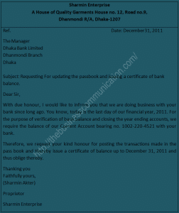 Write a letter to your banker requesting them to update the passbook and issue a Certificate of Balance
